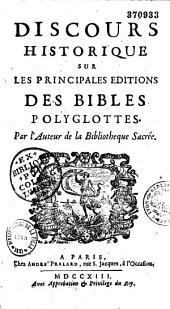 Discours historiques sur les principales éditions des Bibles polyglottes