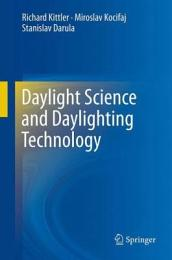 Daylight Science and Daylighting Technology