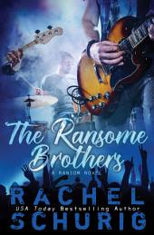 The Ransome Brothers: A Ransom Novel