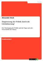 Entgrenzung der Politik durch die Globalisierung  PDF