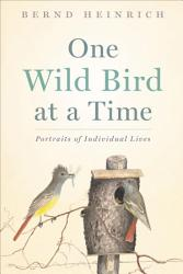One Wild Bird At A Time Book PDF