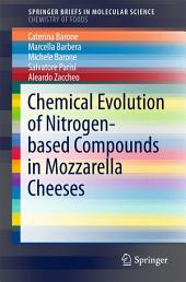 Chemical Evolution of Nitrogen-based Compounds in Mozzarella Cheeses