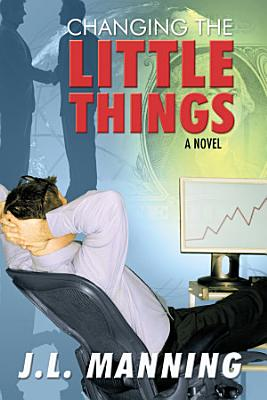 Changing the Little Things PDF