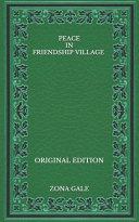 Peace in Friendship Village - Original Edition