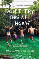 Download Don t Try This at Home Book