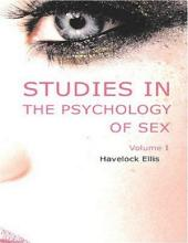 Studies in the Psychology of Sex:: Volume 1