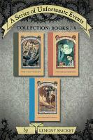A Series of Unfortunate Events Collection  Books 7 9 PDF
