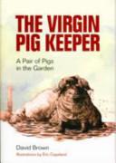 The Virgin Pig Keeper