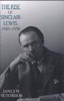 Rise of Sinclair Lewis  1920 1930 PDF