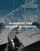 Blueprint for Success in College
