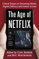 The Age of Netflix PDF