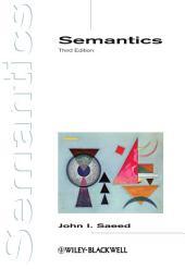 Semantics: Edition 3