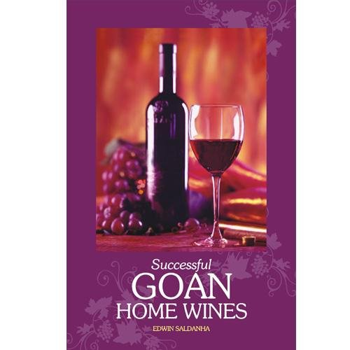 SUCCESSFUL GOAN HOME WINES