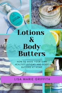 Lotions and Body Butters