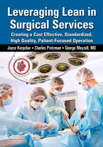 Leveraging Lean in Surgical Services Book