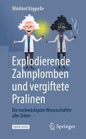 Explodierende Zahnplomben und vergiftete Pralinen PDF