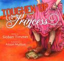 Toughen Up  Princess PDF