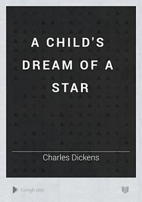 A Child s Dream of a Star