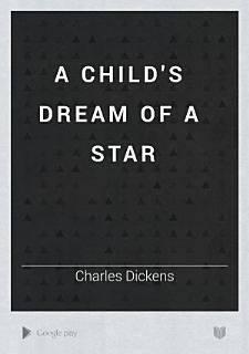 A Child s Dream of a Star Book