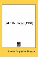 Luke Delmege (1901)
