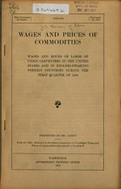 Wages and Prices of Commodities: Wages and Hours of Labor of Union Carpenters in the United States and in English-speaking Foreign Countries During the First Quarter of 1910