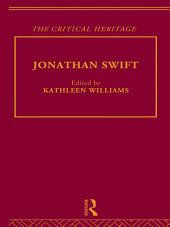 Jonathan Swift: The Critical Heritage