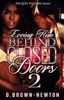 Loving Him Behind Closed Doors 2 PDF