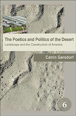 The Poetics and Politics of the Desert
