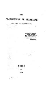 Les Chansonniers de Champagne aux XIIe et XIIIe siècles