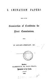 Examination papers used at the examinations for direct commissions [&c.].