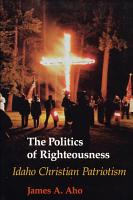 The Politics of Righteousness PDF