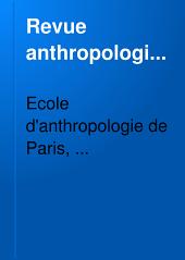 Revue anthropologique: Volume9