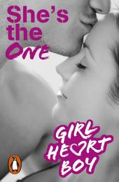 Girl Heart Boy: She's The One: Book 5