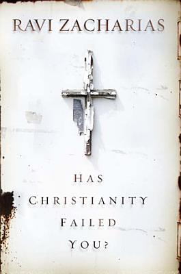 Has Christianity Failed You