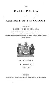 The cyclopaedia of anatomy and physiology: Volume 4, Part 2