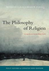 Philosophy of Religion: A Critical Introduction, Edition 2
