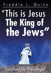 This Is Jesus the King of the Jews Book