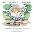 Humpty Trumpty Hit a Brick Wall