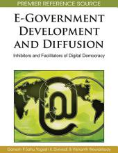 E-Government Development and Diffusion: Inhibitors and Facilitators of Digital Democracy: Inhibitors and Facilitators of Digital Democracy