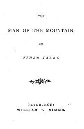 The man of the mountain, and other tales