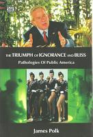 The Triumph of Ignorance and Bliss PDF
