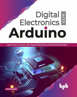 Digital Electronics with Arduino PDF