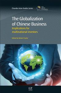 The Globalization of Chinese Business