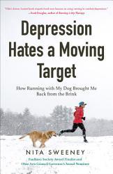 Depression Hates A Moving Target Book PDF