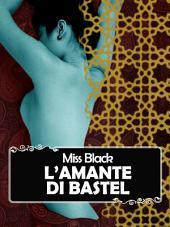 L'amante di Bastel