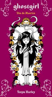 Ghostgirl. Día de Muertos (Ghostgirl 5)