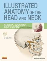 Illustrated Anatomy of the Head and Neck   E Book PDF