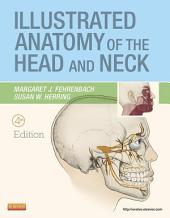 Illustrated Anatomy of the Head and Neck - E-Book: Edition 4