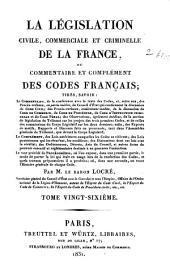 LA LEGISLATION CIVILE, COMMERCIALE ET CRIMINELLE DE LA FRANCE.