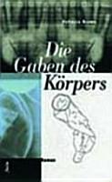 Die Gaben des K  rpers PDF